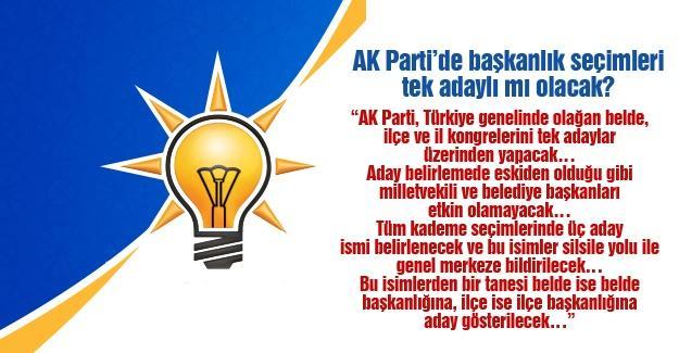 AK Parti'de başkanlık seçimleri tek adaylı mı olacak?