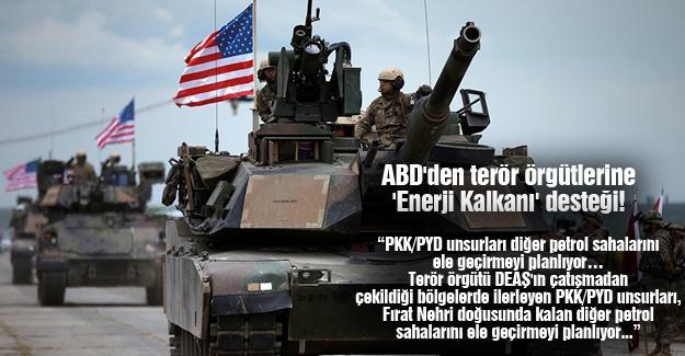 ABD'den terör örgütlerine 'Enerji Kalkanı' desteği!