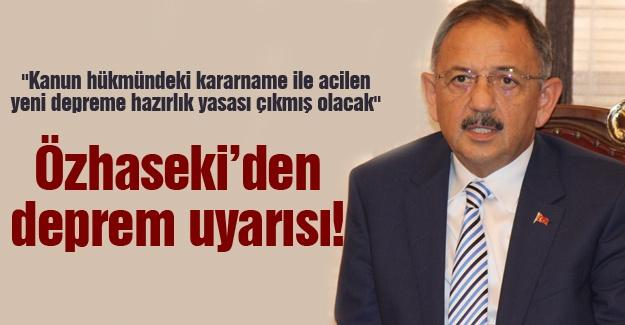 Özhaseki'den deprem uyarısı!