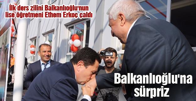 Balkanlıoğlu'na sürpriz