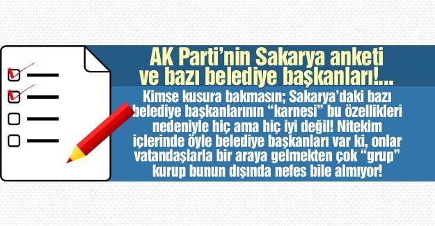 AK Parti'nin Sakarya anketi ve bazı belediye başkanları!…