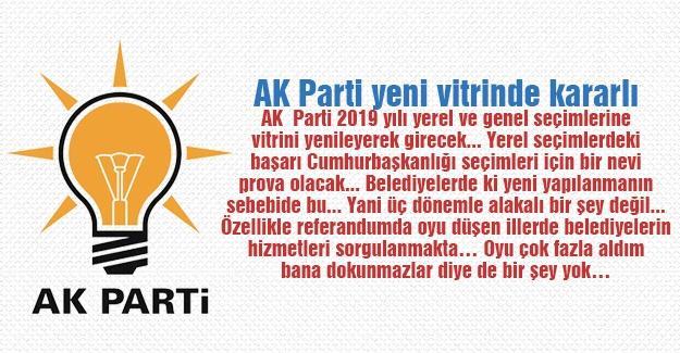 AK Parti yeni vitrinde kararlı
