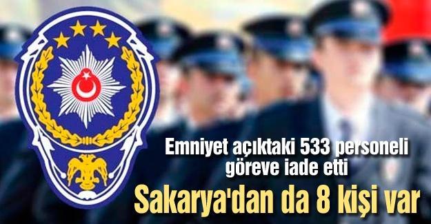 Emniyet açıktaki 533 personeli göreve iade etti