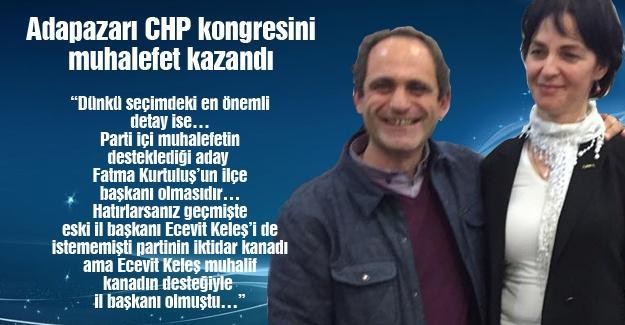 Adapazarı CHP kongresini muhalefet kazandı