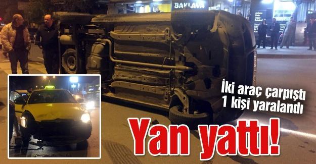 İki araç çarpıştı 1 kişi yaralandı