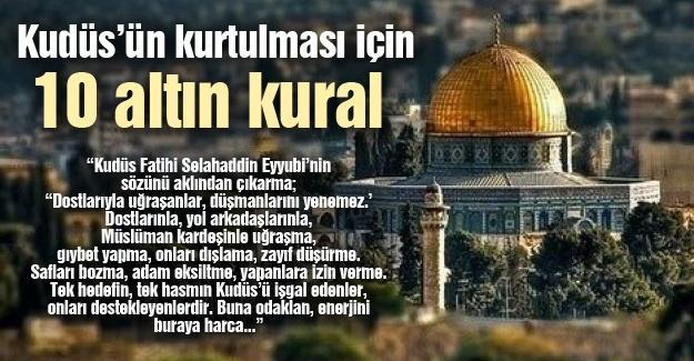 Kudüs'ün kurtulması için 10 altın kural