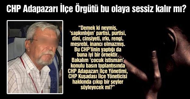 CHP Adapazarı İlçe Örgütü bu olaya sessiz kalır mı?…