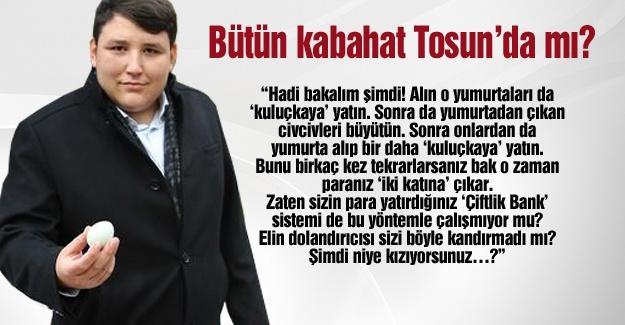 Bütün kabahat Tosun'da mı?…