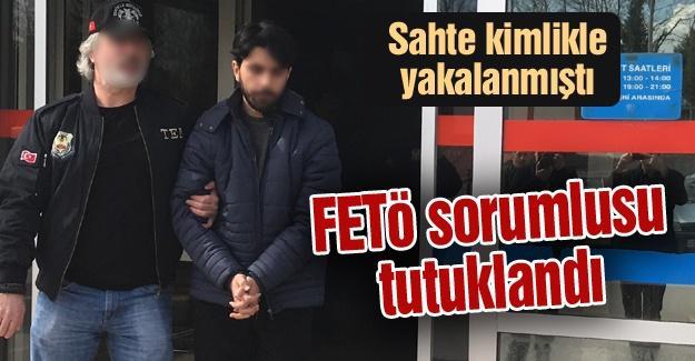 FETÖ sorumlusu tutuklandı