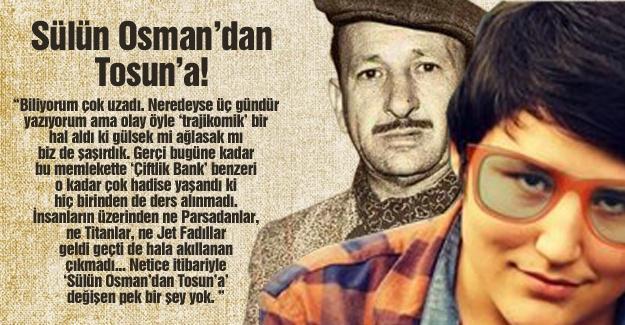 Sülün Osman'dan Tosun'a!…