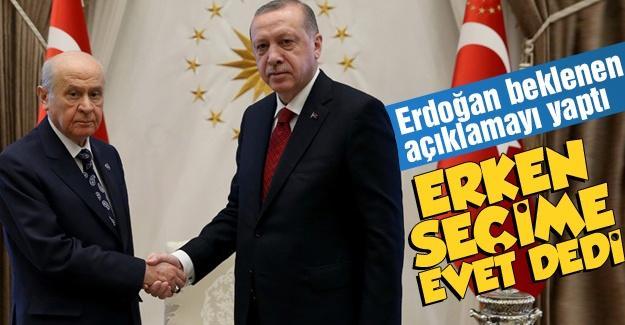 Erdoğan beklenen açıklamayı yaptı