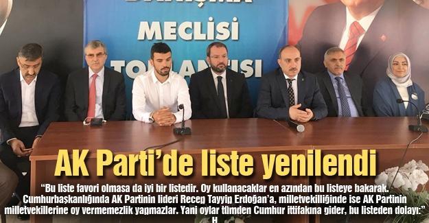 AK Parti'de liste yenilendi