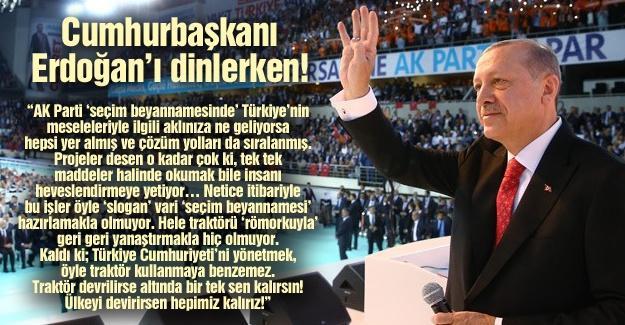 Cumhurbaşkanı Erdoğan'ı dinlerken!…