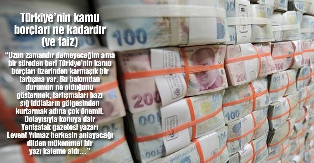 Türkiye'nin kamu borçları ne kadardır (ve faiz)