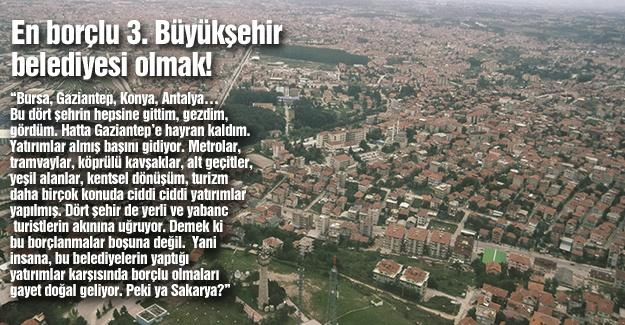 En borçlu 3. Büyükşehir belediyesi olmak!