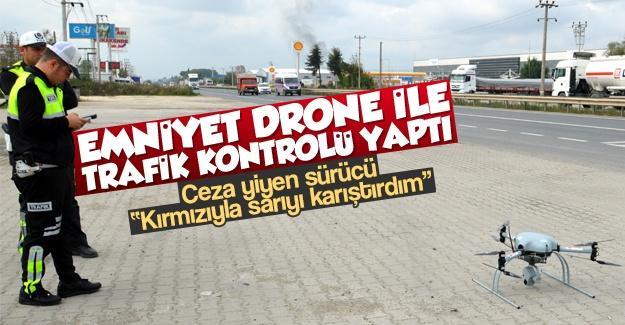 Emniyet drone ile trafik kontrolü yaptı