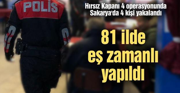 Hırsız Kapanı 4 operasyonunda Sakarya'da 4 kişi gözaltına alındı