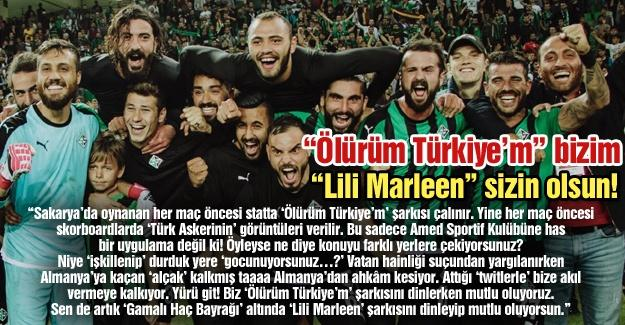 """""""Ölürüm Türkiye'm"""" bizim """"Lili Marleen"""" sizin olsun!"""