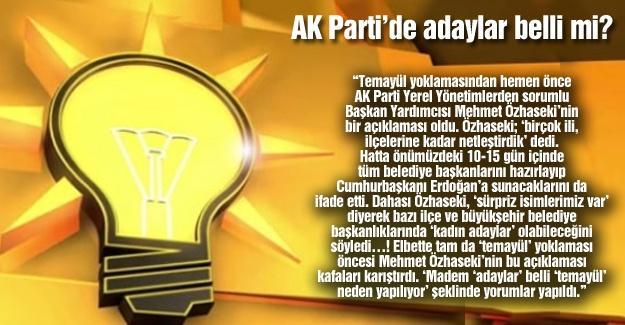 AK Parti'de adaylar belli mi?…
