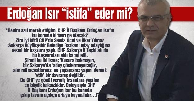 """Erdoğan Isır """"istifa"""" eder mi?…"""