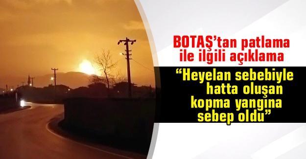 BOTAŞ patlama ile ilgili açıklama yaptı
