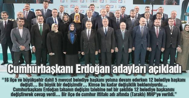 Cumhurbaşkanı Erdoğan adayları açıkladı