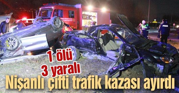 Nişanlı çifti trafik kazası ayırdı! 1 ölü 3 yaralı