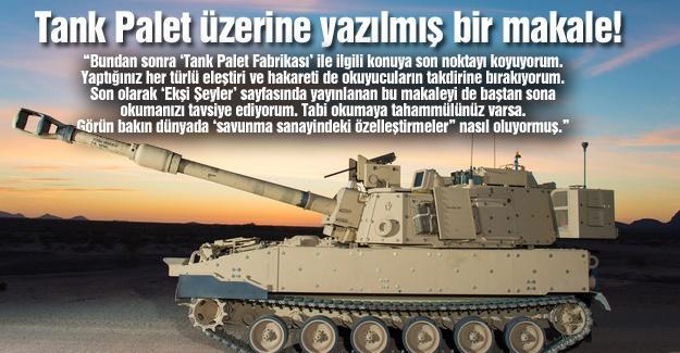 Tank Palet üzerine yazılmış bir makale!…