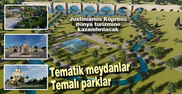 Justinianus Köprüsü dünya turizmine kazandırılacak