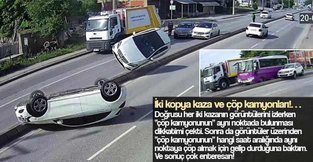 İki kopya kaza ve çöp kamyonları!…