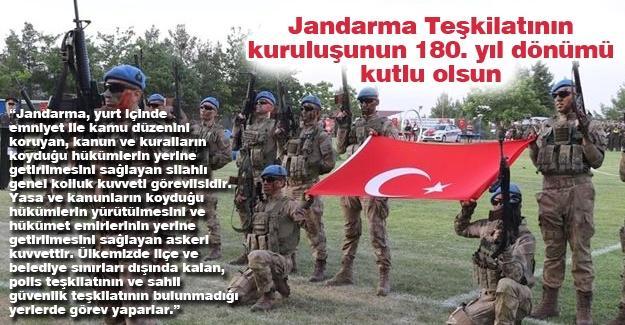 Jandarma Teşkilatının kuruluşunun 180. yıl dönümü kutlu olsun