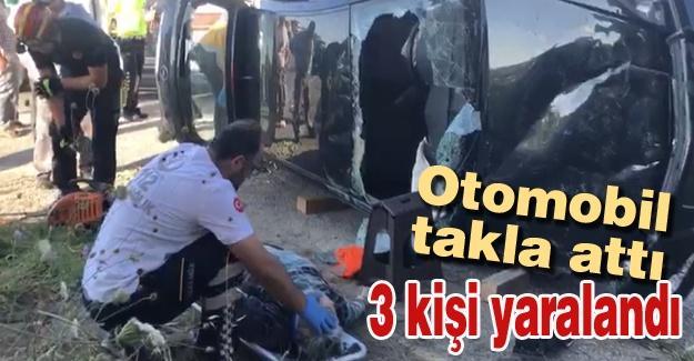 Otomobil takla attı! 3 kişi yaralandı