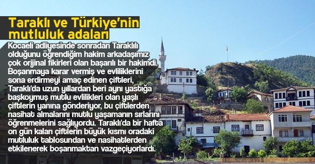 Taraklı ve Türkiye'nin mutluluk adaları