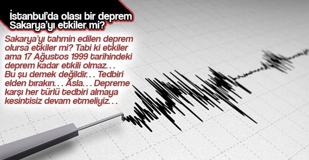 İstanbul'da olası bir deprem Sakarya'yı etkiler mi?