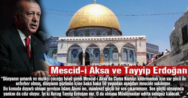 Mescid-i Aksa ve Tayyip Erdoğan