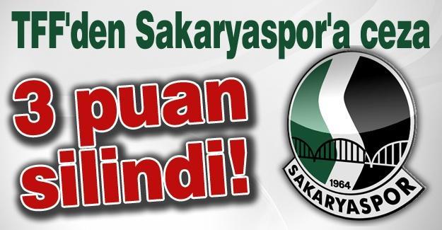 TFF'den Sakaryaspor'a ceza! 3 puan silindi