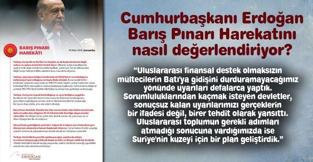 Cumhurbaşkanı Erdoğan, Barış Pınarı Harekatını nasıl değerlendiriyor?