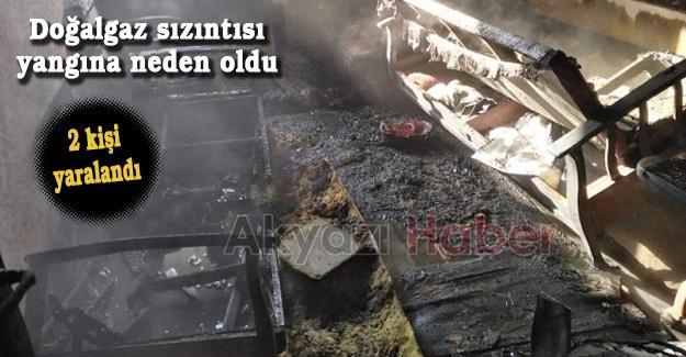 Doğalgaz sızıntısı yangına neden oldu! 2 kişi yaralandı