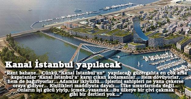 Kanal İstanbul yapılacak