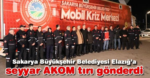Büyükşehir Belediyesi Elazığ'a seyyar AKOM tırı gönderdi
