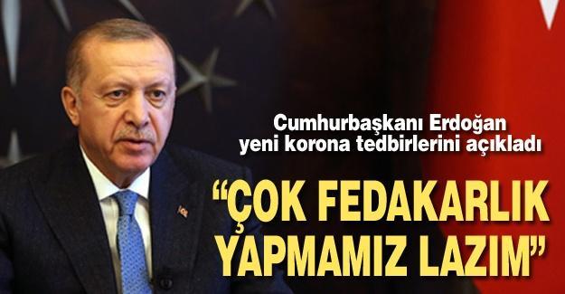 Cumhurbaşkanı Erdoğan yeni korona tedbirlerini açıkladı