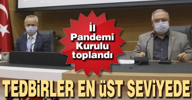İl Pandemi Kurulu toplandı!