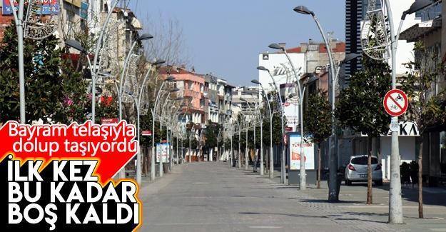 Bayram öncesi sokaklar ilk kez bu kadar boş kaldı