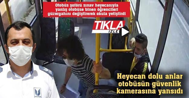Yanlış otobüse binen öğrencileri güzergahını değiştirerek okula yetiştirdi!