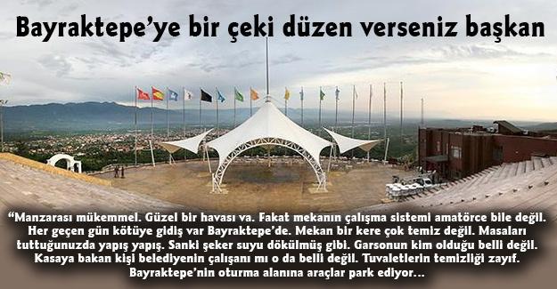 Bayraktepe'ye bir çeki düzen verseniz başkan