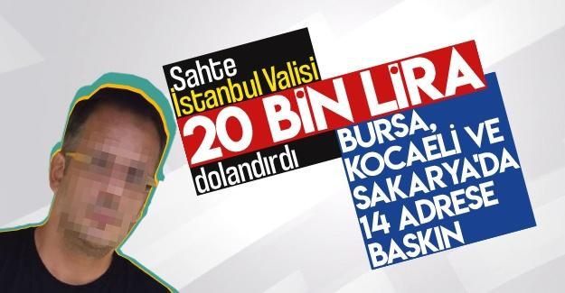 Sahte İstanbul Valisi 20 bin lira dolandırdı