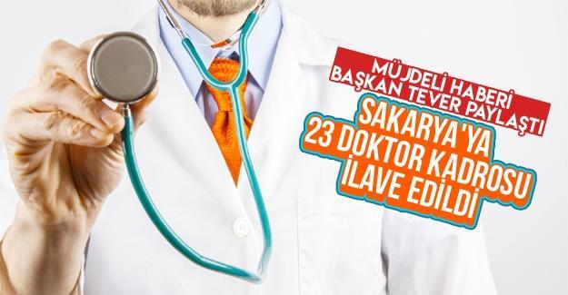 Sakarya'ya 23 doktor kadrosu ilave edildi