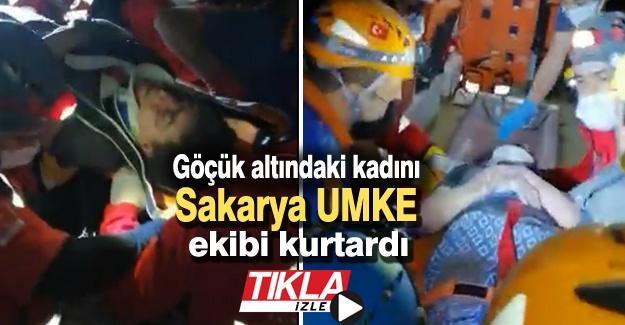 Göçük altındaki kadını Sakarya UMKE ekibi kurtardı