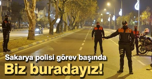 Sakarya polisi görev başında!