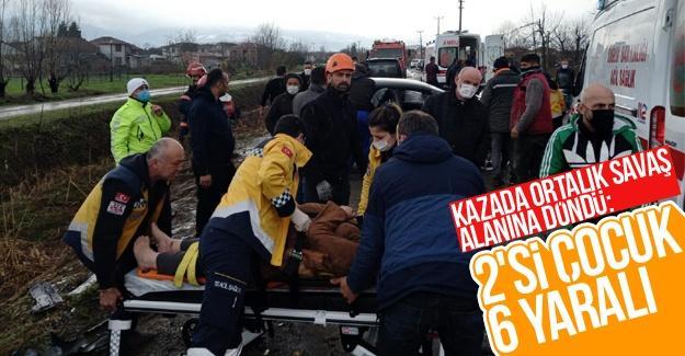 Kazada ortalık savaş alanına döndü: 2'si çocuk 6 yaralı